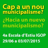 Avançament programa 4a Escola d'Estiu de l'IGOP: Cap a un nou municipalisme?